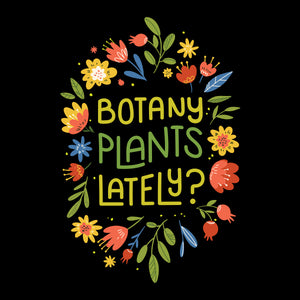 Botany Plants Lately (Women's)