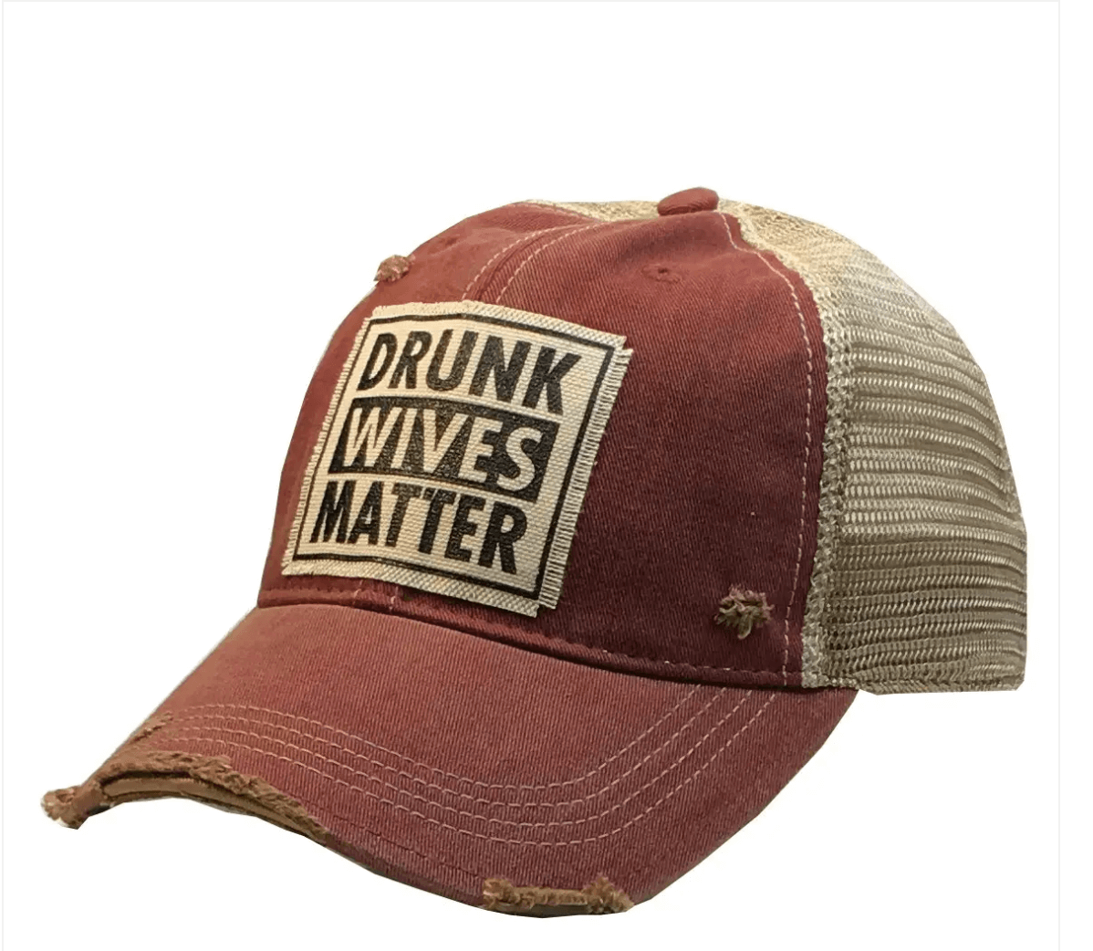 Dark Red Distressed Drunk Wives Matter Trucker Hat