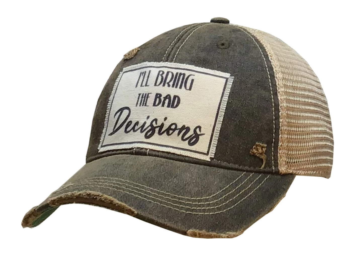 Black Distressed I'll Bring the Bad Decisions Trucker Hat