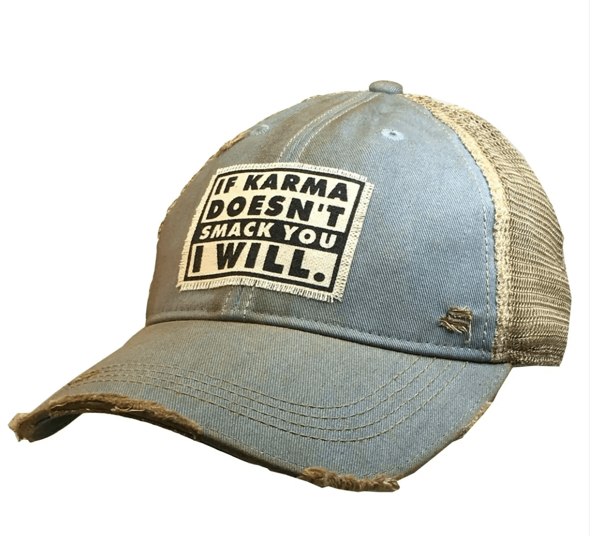 Sky Blue If Karma Doesn't Smack You I Will Trucker Hat