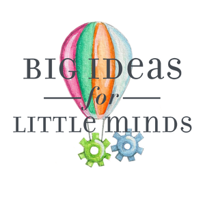 Big Ideas for Little Minds