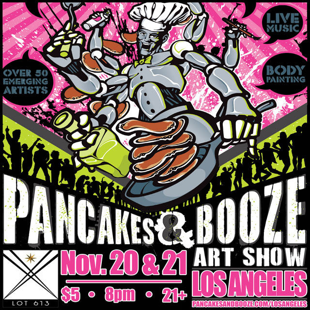 Pancakes & Booze ART SHOW - Los Angeles