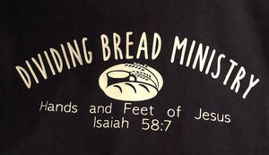 Dividing Bread Ministry T-Shirts-Show your support!
