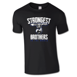 Strongest Brothers In the World T-SHIRT
