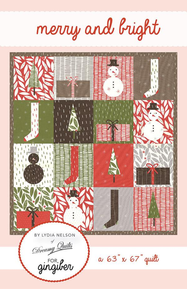 Merry & Bright by Lydia Nelson of Dreamy Quilts for Gingiber