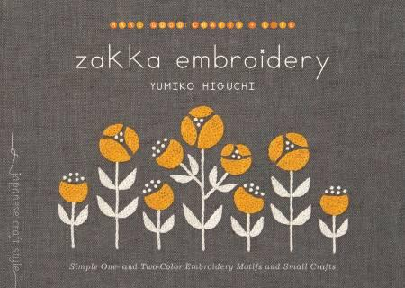 Zakka Embroidery - Simple One- and Two-Color Embroidery Motifs & Small Crafts