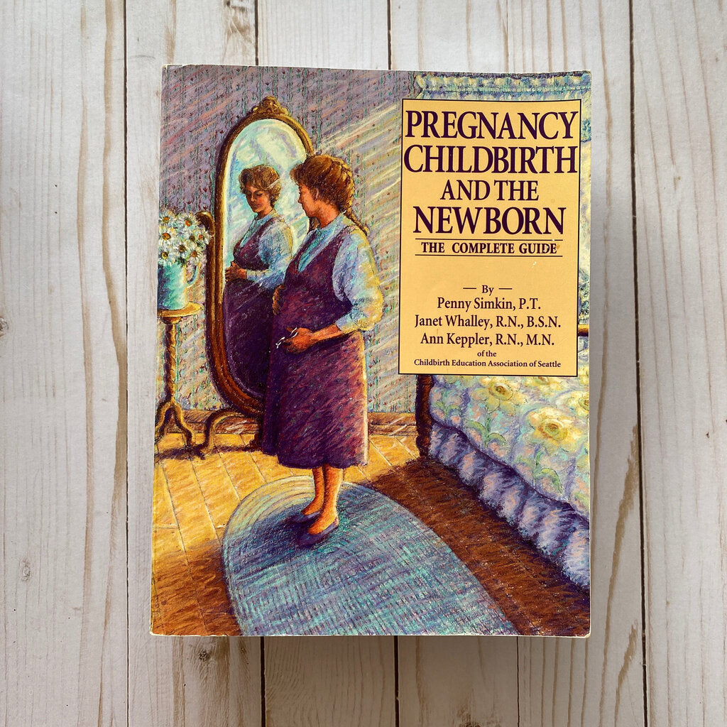 Used Book - Pregnancy Childbirth and the Newborn