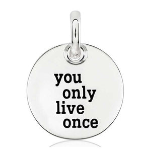 CANDID SS 18mm round 'you only live once'
