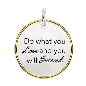 Candid 'Do What You Love And You Will Succeed' Pendant