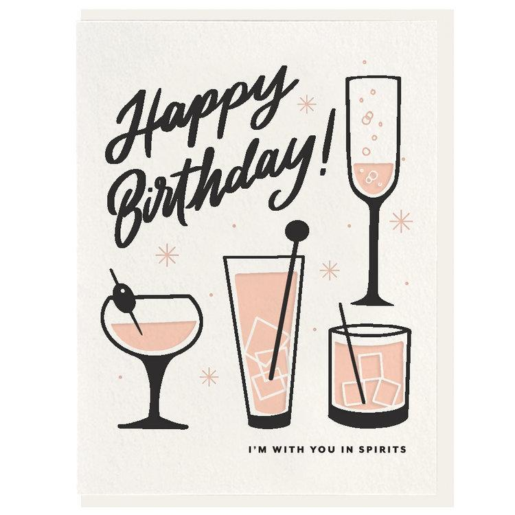 Happy Birthday! I'm With You In Spirits Card