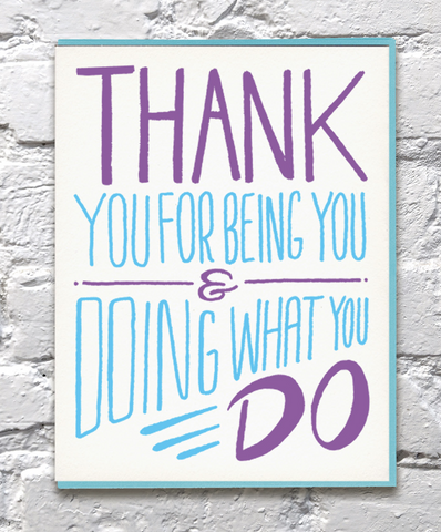Thank You For Doing What You Do Thank You Card