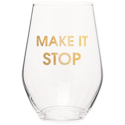 Make It Stop Stemless Wine Glass