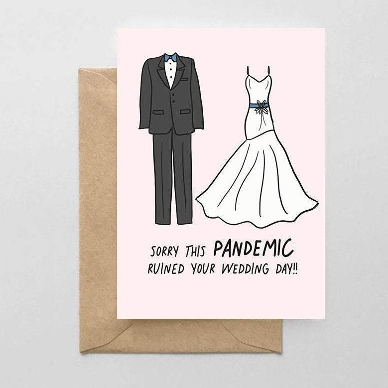 Sorry This Pandemic Ruined Your Wedding Day Card
