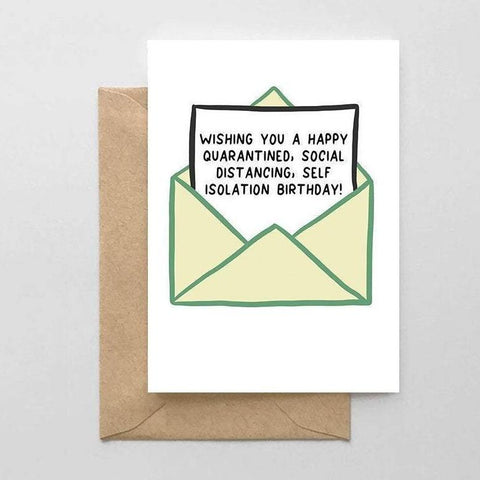 Happy Quarantined, Social Distancing, Self Isolation Birthday Card