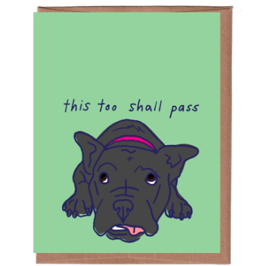 """This Too Shall Pass"" Card"
