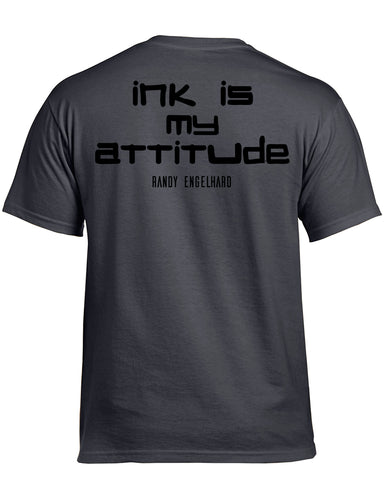 Ink is my attitude T Shirt Men