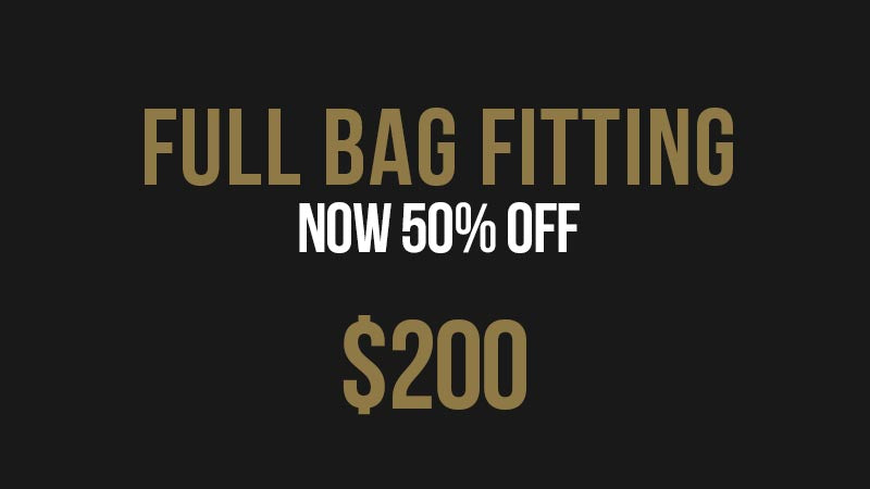 $200 Full Bag Fitting