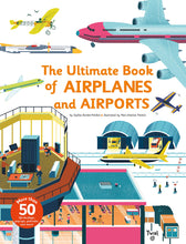 Load image into Gallery viewer, The Ultimate Book of Airplanes and Airports