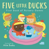 Five Little Ducks - First Book of Nursery Games