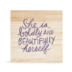She Is Boldly & Beautifully Herself; Here & There Art