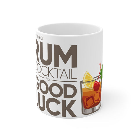 Buy Me a Rum Cocktail 2020 - Mug 11oz