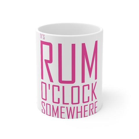 It's Rum O'Clock 2020 - Mug 11oz