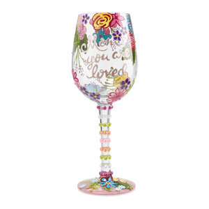 Mom, You are Loved Lolita Wine Glass
