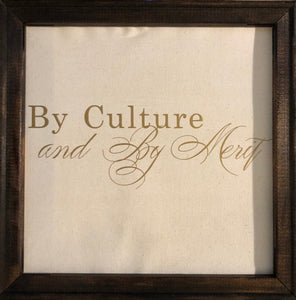 By Culture and by Merit