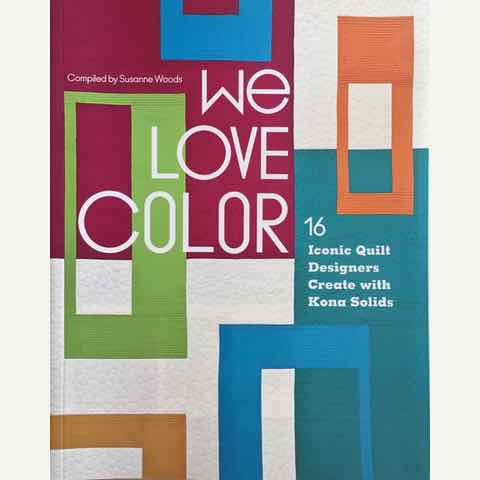 We Love Color - The Quilt Book