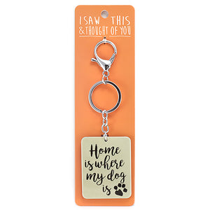 Keyring - Home is Where My Dog is
