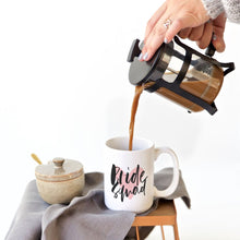 Load image into Gallery viewer, Bride Squad Coffee Mug
