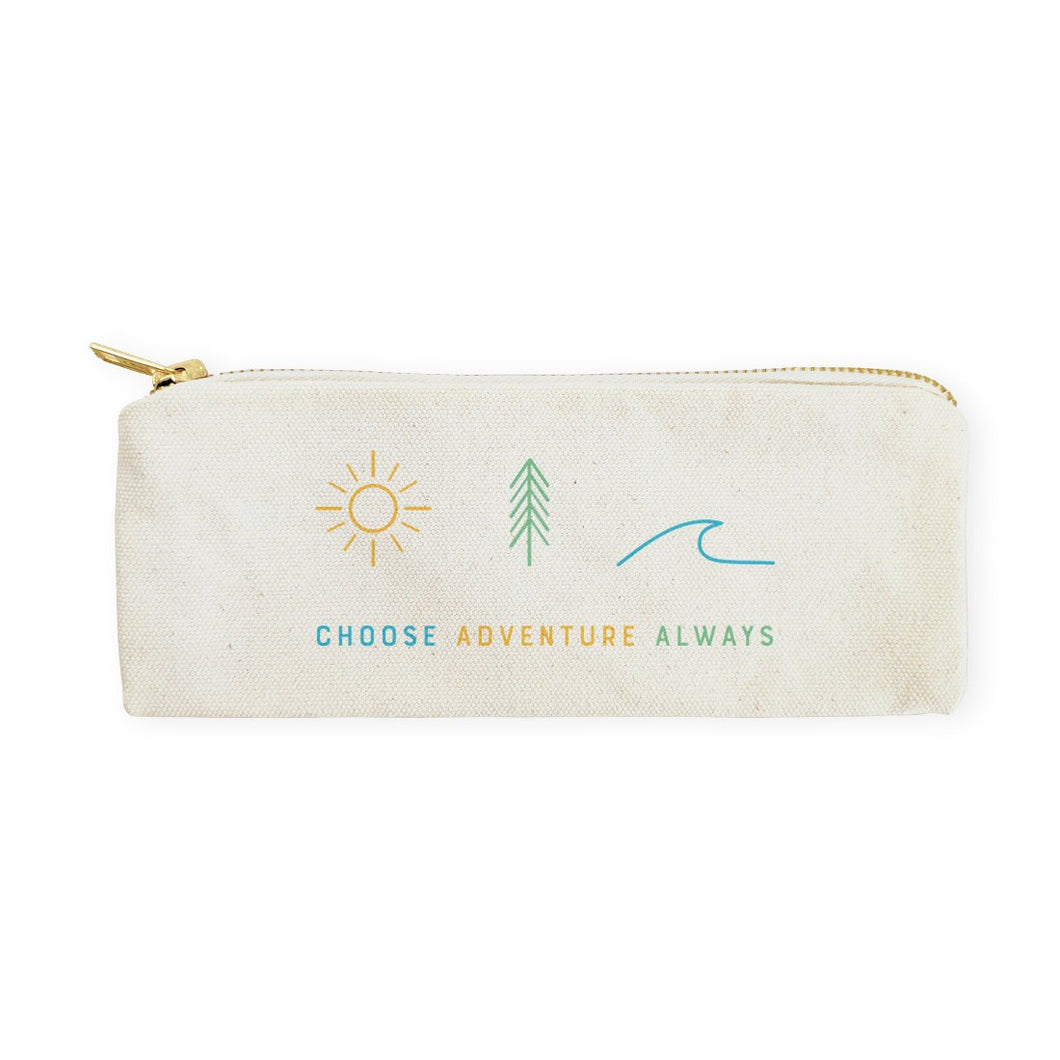 Choose Adventure Always Canvas Pencil Case and Travel Pouch