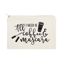 Load image into Gallery viewer, All I Need is Coffee & Mascara Cotton Canvas Cosmetic Bag