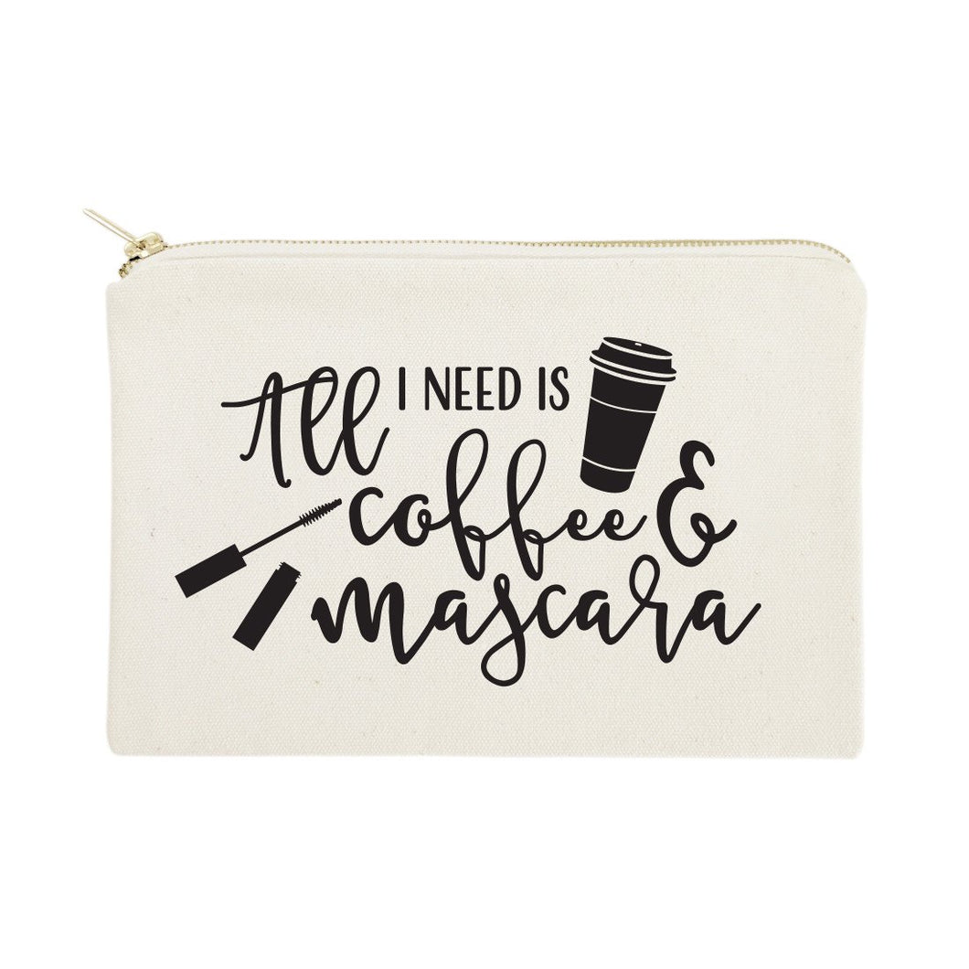 All I Need is Coffee & Mascara Cotton Canvas Cosmetic Bag