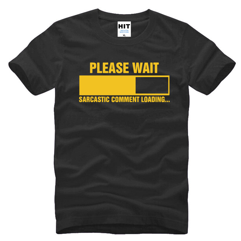 Funny Sarcastic Comment Loading Short Sleeve Cotton T-Shirt