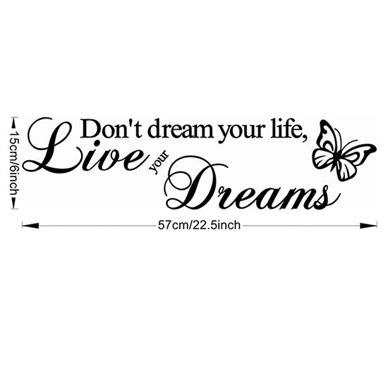 Don't Dream Your Life Creative Waterproof Removable Vinyl Wall Sticker