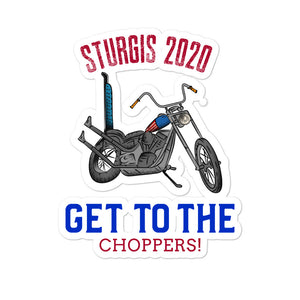 Sturgis 2020 Get to the Choppers Bubble-free stickers