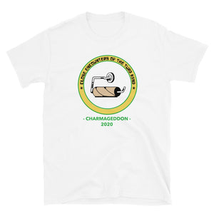 Close Encounters Of The Turd Kind Charmageddon 2020 Unisex T-Shirt