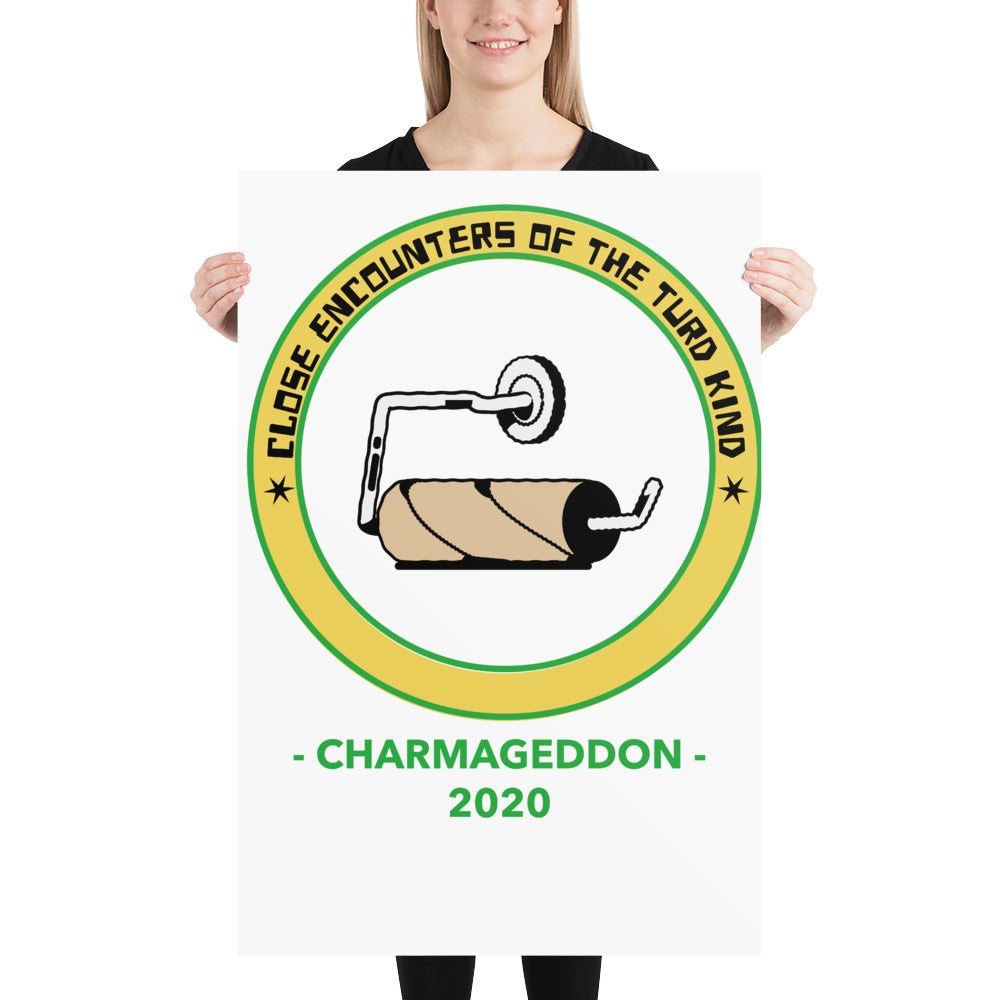 ChArmageddon 2020 close encounters of the turd kind Photo paper poster