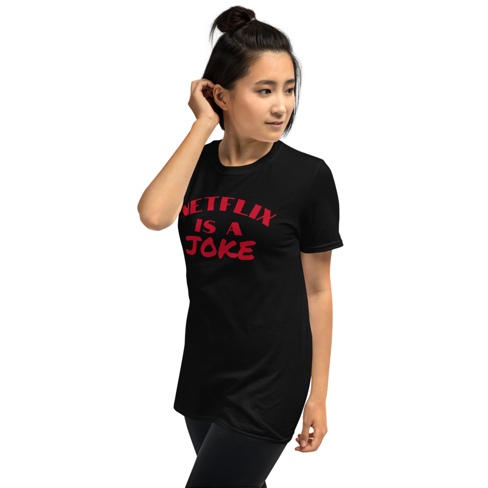 Netflix is a Joke Short-Sleeve Unisex T-Shirt