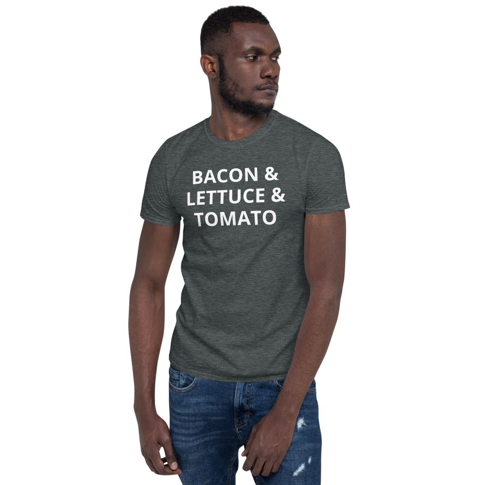Bacon & Lettuce & Tomato BLT Short-Sleeve Unisex T-Shirt