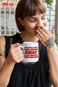 An Apple A Day Keeps Anyone Away Sarcastic Coffee Mug