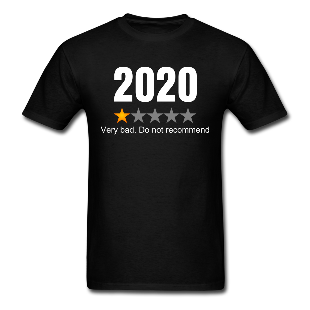 2020 1 Star Review Men's sarcastic T-Shirt - black