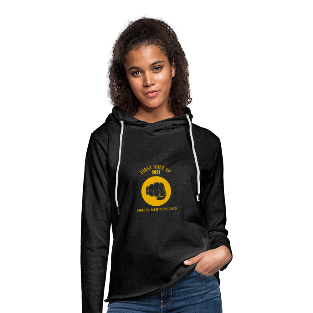 First rule of 2021 Unisex Lightweight Terry Hoodie - charcoal gray
