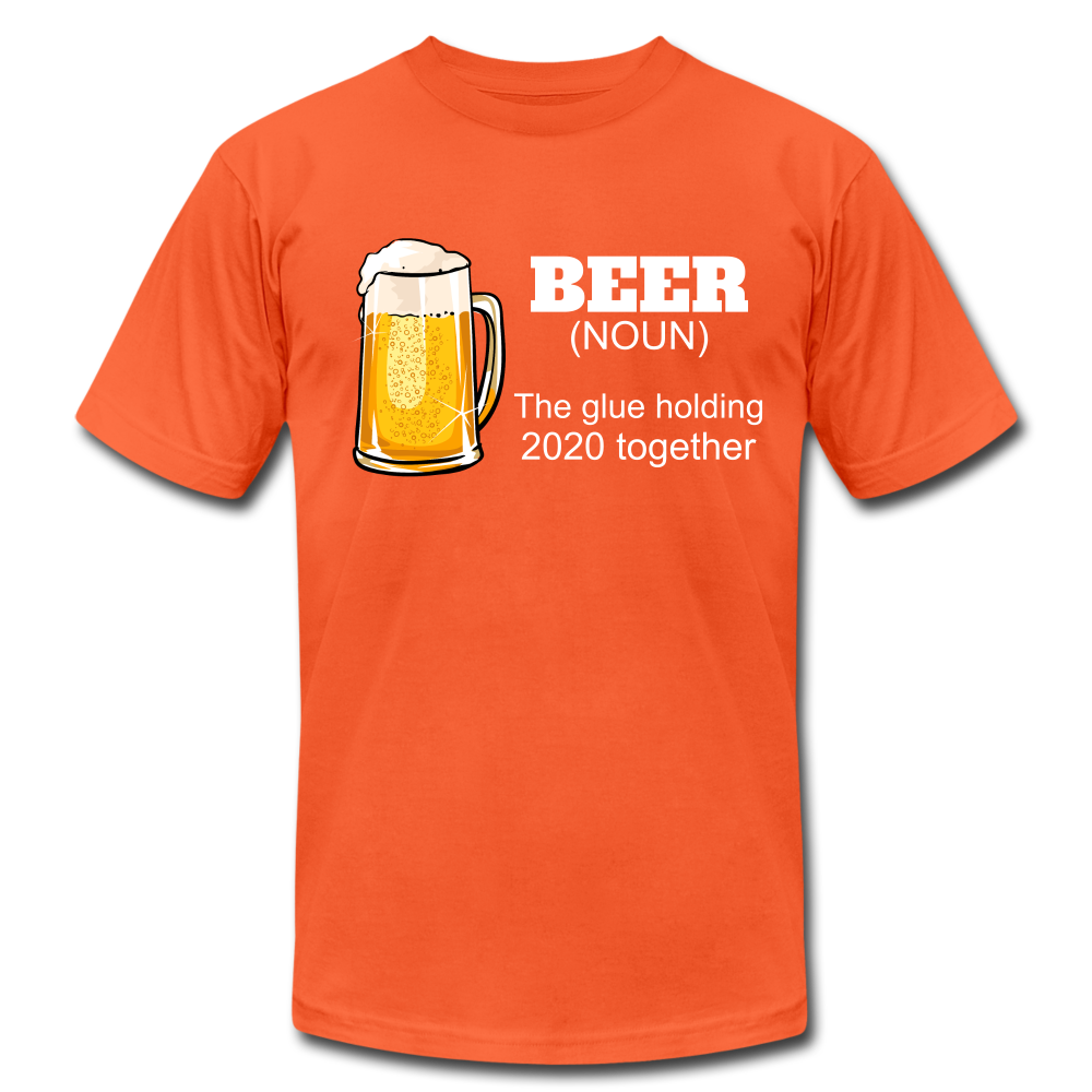 Beer the glue holding 2020 together Unisex Jersey T-Shirt by Bella + Canvas - orange