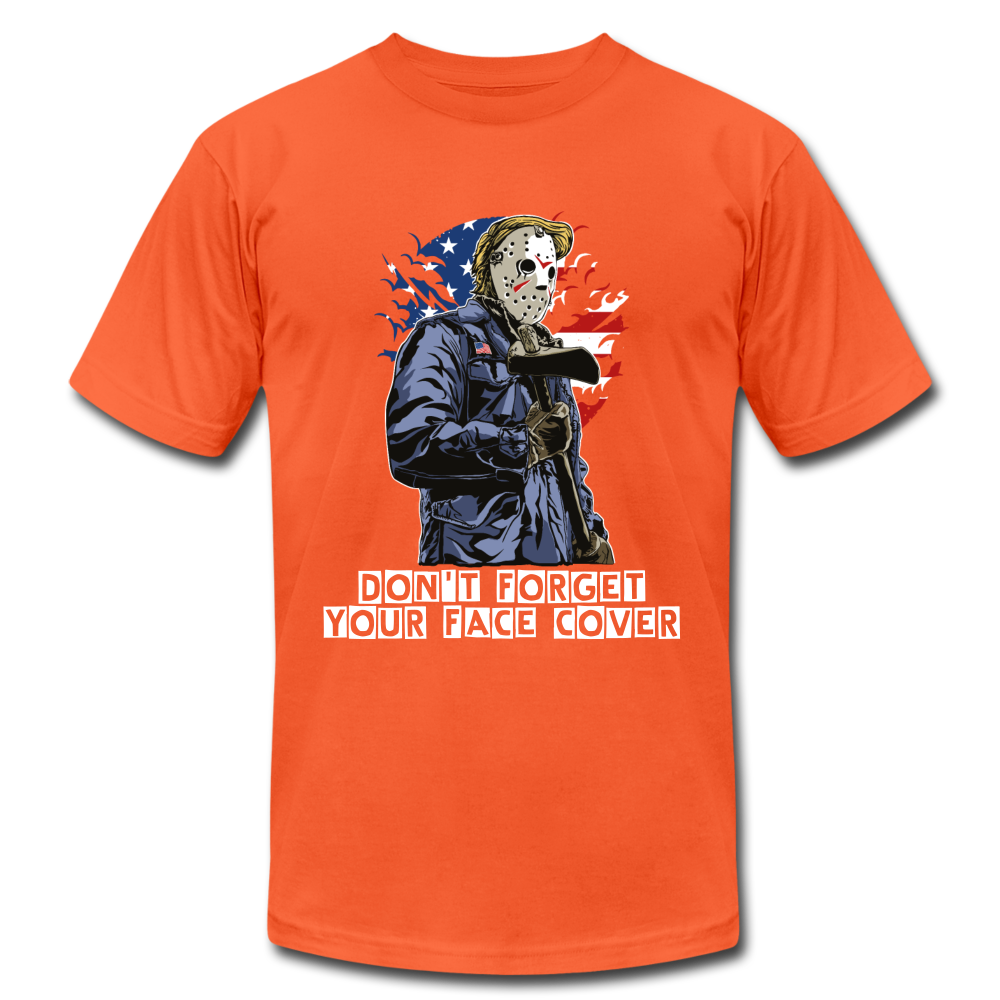 Don't forget your face cover Unisex Jersey T-Shirt - orange