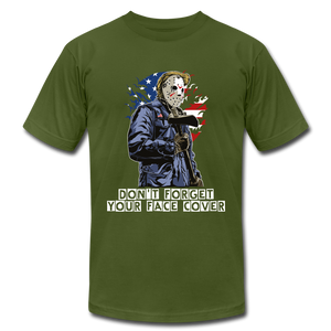 Don't forget your face cover Unisex Jersey T-Shirt - olive