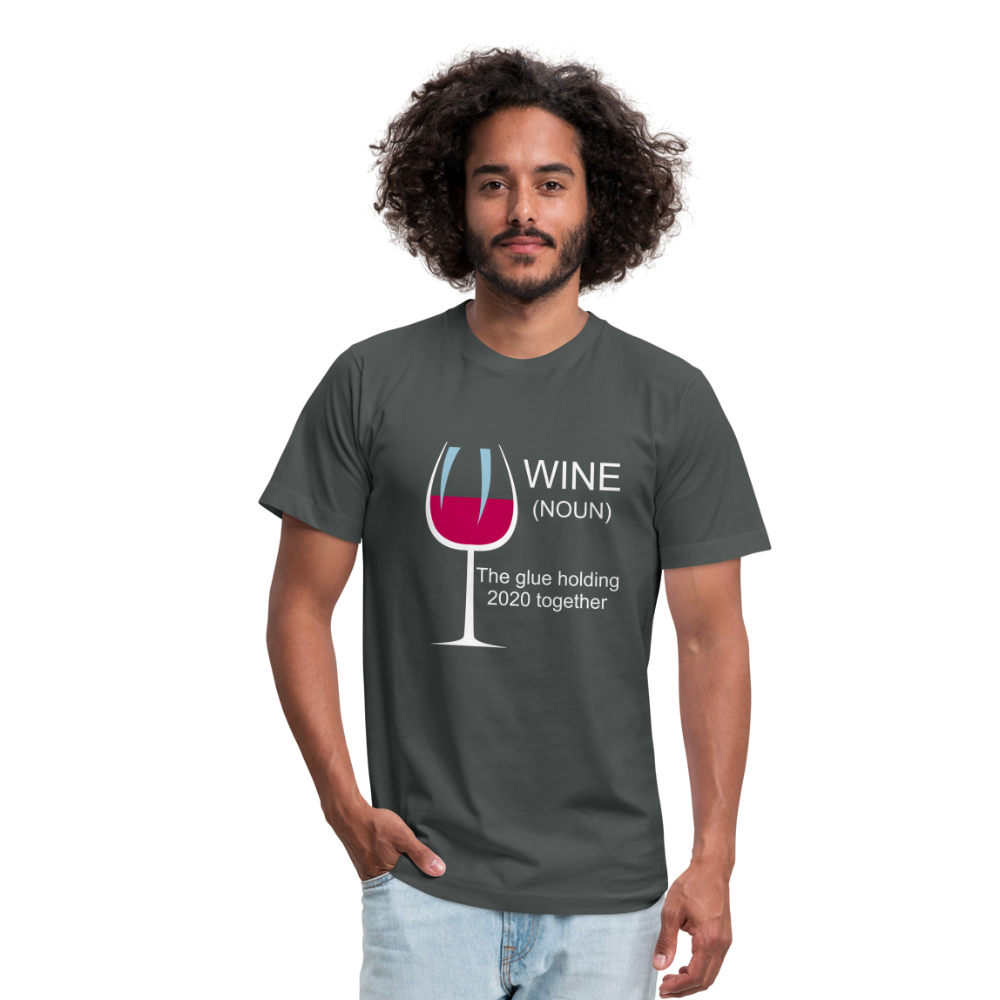 Wine the glue holding 2020 together Unisex Jersey T-Shirt by Bella + Canvas - asphalt