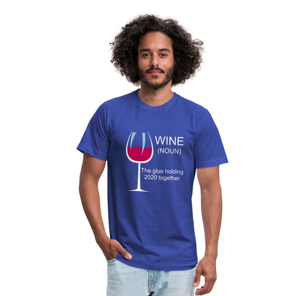 Wine the glue holding 2020 together Unisex Jersey T-Shirt by Bella + Canvas - royal blue