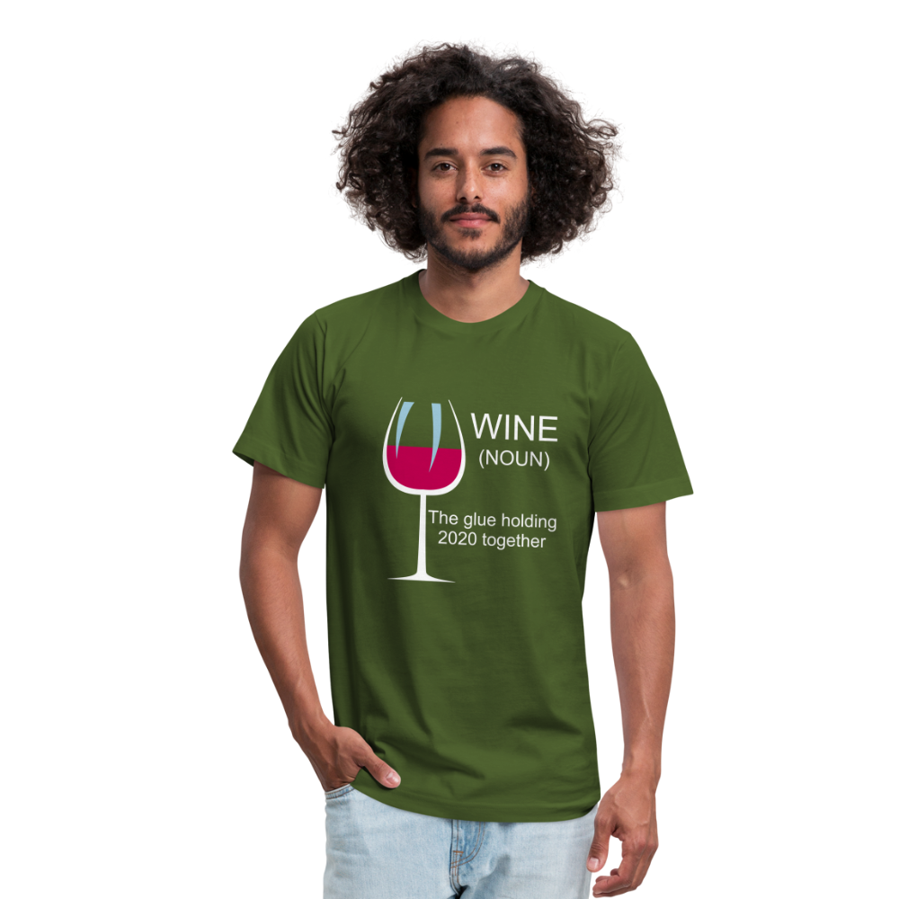 Wine the glue holding 2020 together Unisex Jersey T-Shirt by Bella + Canvas - olive